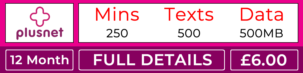 Plusnet sim with 250 minutes, 500 texts and 500mb data